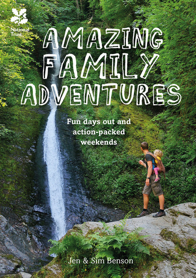 Amazing Family Adventures - Fun days out and action-packed weekends - cover