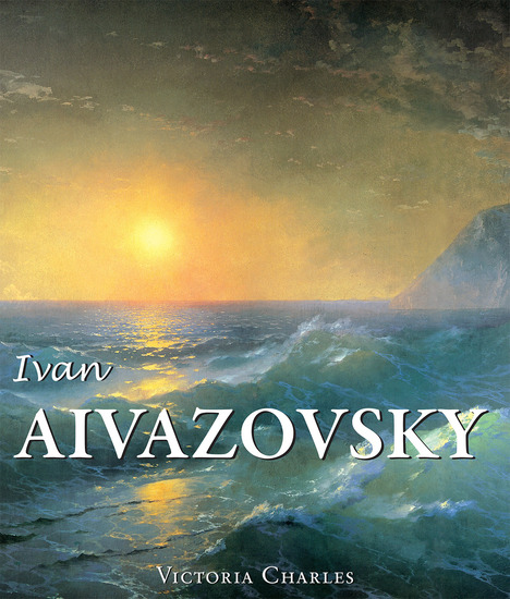 Ivan Aivazovsky and the Russian Painters of Water - cover