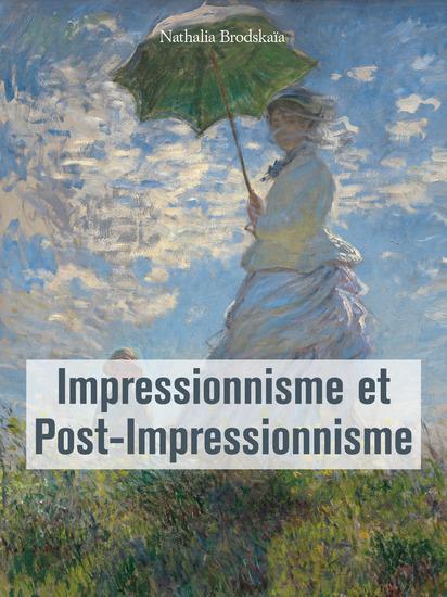 Impressionnisme et Post-Impressionnisme - cover