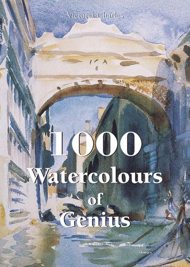 1000 Watercolours of Genius - cover