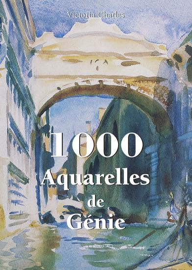 1000 Aquarelles de Génie - cover