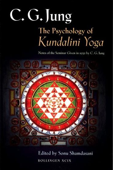 The Psychology of Kundalini Yoga - Notes of the Seminar Given in 1932 - cover