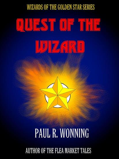 Quest of the Wizard - Wizard of the Golden Star #1 - cover