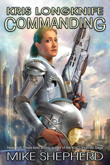 Kris Longknife Commanding - Kris Longknife - cover