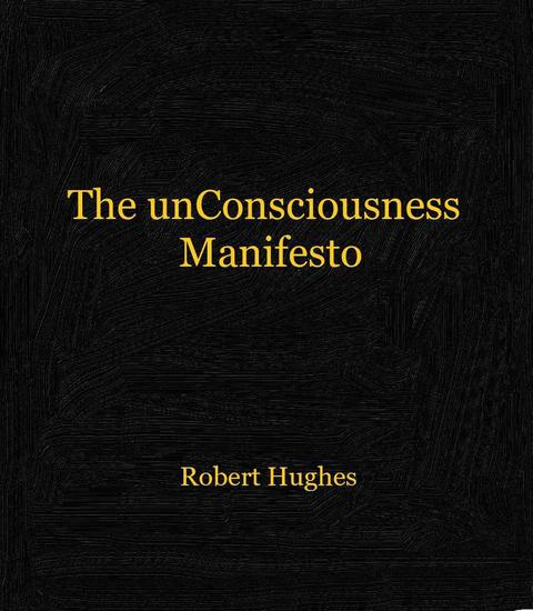 The unConsciousness Manifesto - cover