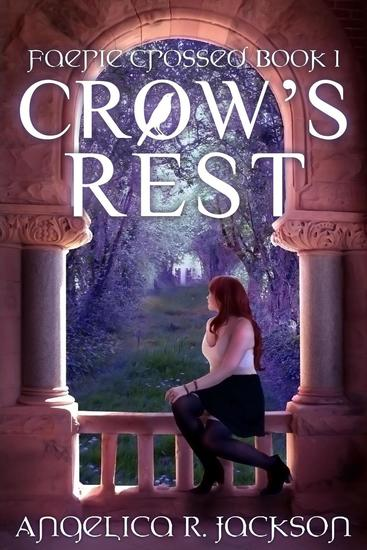 Crow's Rest: Faerie Crossed Book 1 - Faerie Crossed #1 - cover