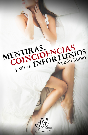 Mentiras coincidencias y otros infortunios - cover