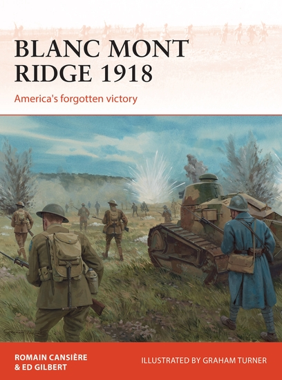 Blanc Mont Ridge 1918 - America's forgotten victory - cover