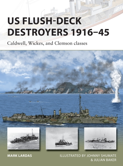 US Flush-Deck Destroyers 1916–45 - Caldwell Wickes and Clemson classes - cover