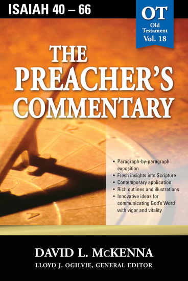 The Preacher's Commentary - Vol 18: Isaiah 40-66 - cover