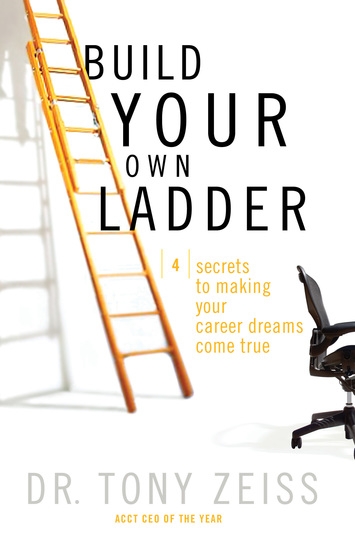 Build Your Own Ladder - 4 Secrets to Making Your Career Dreams Come True - cover