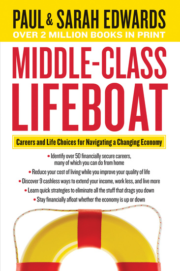 Middle-Class Lifeboat - Careers and Life Choices for Navigating a Changing Economy - cover
