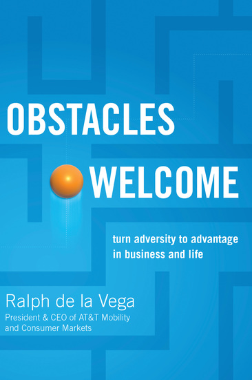 Obstacles Welcome - How to Turn Adversity into Advantage in Business and in Life - cover