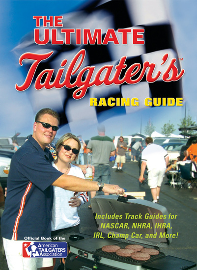 The Ultimate Tailgater's Racing Guide - cover