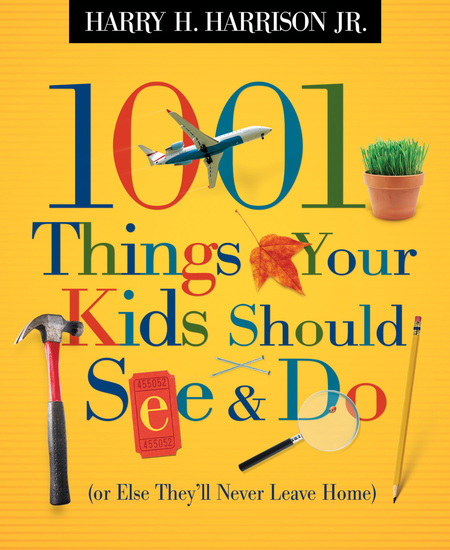 1001 Things Your Kids Should See and Do - cover
