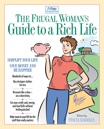 The Frugal Woman's Guide to a Rich Life - cover