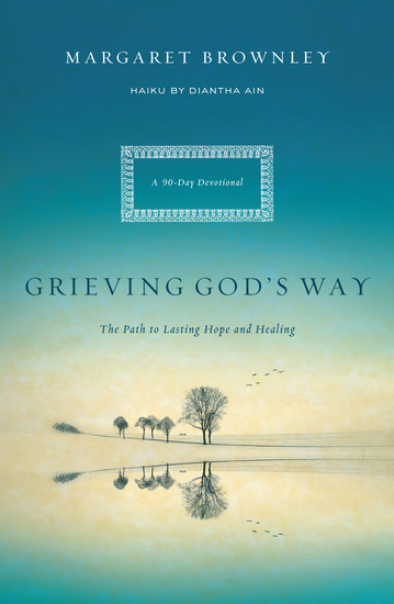Grieving God's Way - The Path to Lasting Hope and Healing - cover