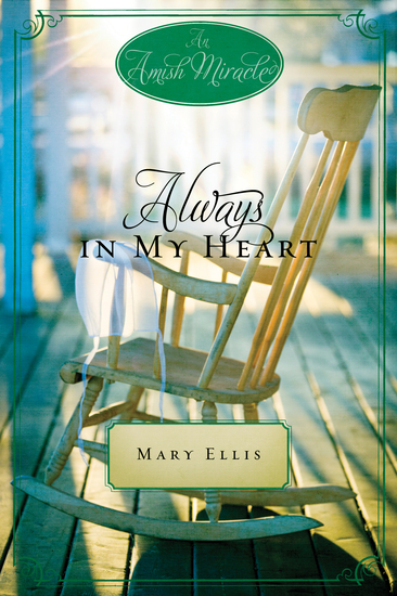 Always in My Heart - An Amish Miracle Novella - cover