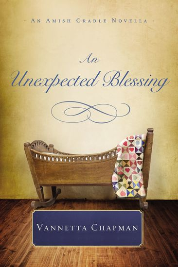 An Unexpected Blessing - An Amish Cradle Novella - cover