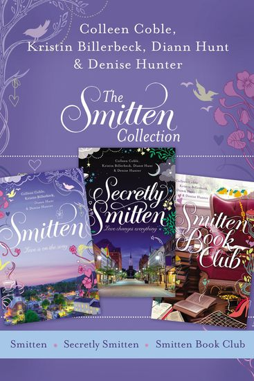 The Smitten Collection - Smitten Secretly Smitten and Smitten Book Club - cover