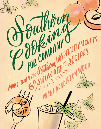 Southern Cooking for Company - More than 200 Southern Hospitality Secrets and Show-Off Recipes - cover