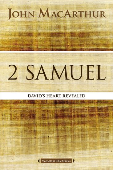 2 Samuel - David's Heart Revealed - cover