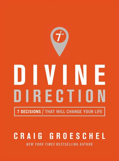 Divine Direction - 7 Decisions That Will Change Your Life - cover