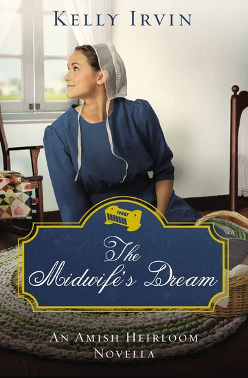 The Midwife's Dream - An Amish Heirloom Novella - cover