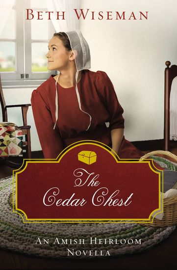 The Cedar Chest - An Amish Heirloom Novella - cover