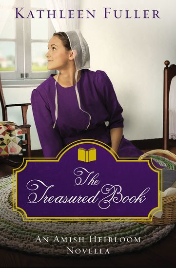 The Treasured Book - An Amish Heirloom Novella - cover