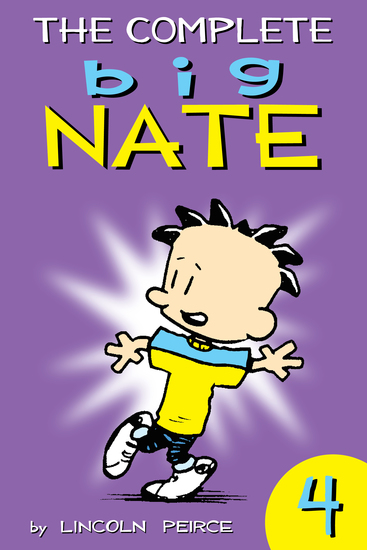 The Complete Big Nate: #4 - cover