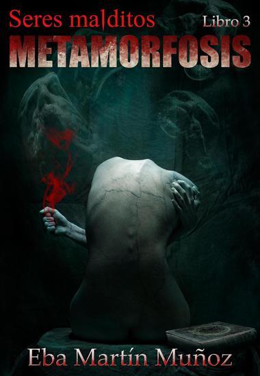 Seres malditos Metamorfosis - Seres malditos #3 - cover