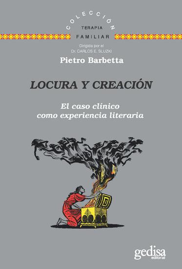 Locura y creación - El caso clínico como experiencia literaria - cover