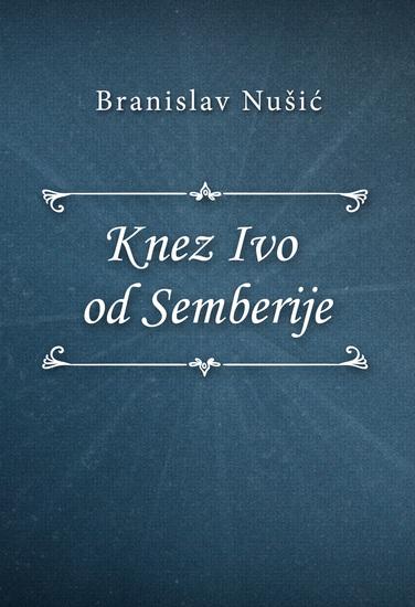 Knez Ivo od Semberije - cover
