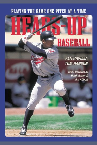 Heads-Up Baseball - Playing the Game One Pitch at a Time - cover