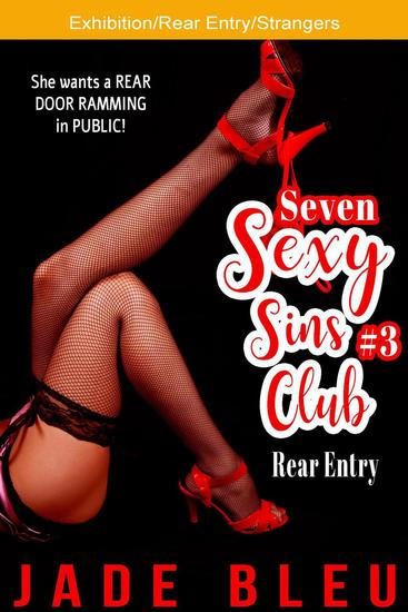 Seven Sexy Sins Club #3: Rear Entry - Seven Sexy Sins Club #3 - cover