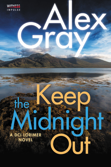 Keep The Midnight Out - A DCI Lorimer Novel - cover