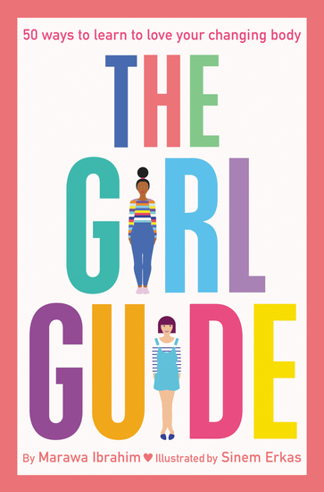 The Girl Guide - 50 Ways to Learn to Love Your Changing Body - cover