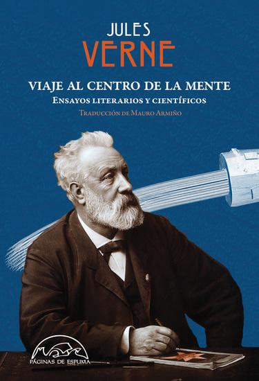 Viaje al centro de la mente - Ensayos literarios y científicos - cover