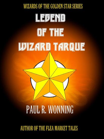 Legend of the Wizard Tarque - Wizard of the Golden Star #4 - cover