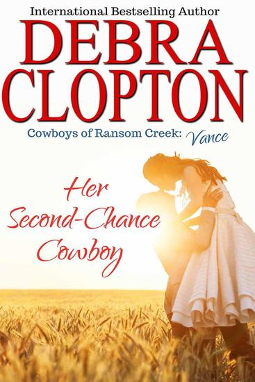 Vance: Her Second-Chance Cowboy - Cowboys of Ransom Creek #5 - cover