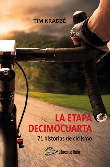 La etapa decimocuarta - 71 historias de ciclismo - cover