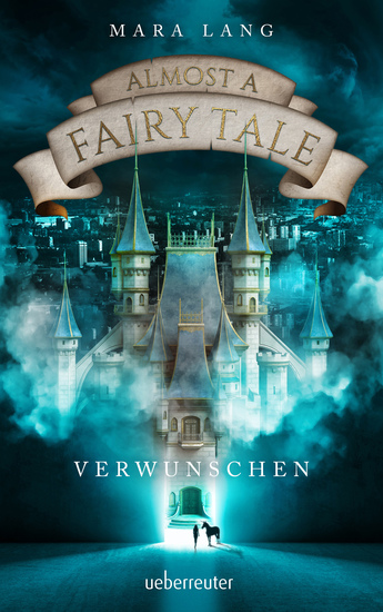 Almost a Fairy Tale - Verwunschen (Almost a Fairy Tale Bd 1) - cover
