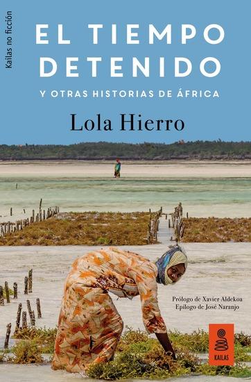 El tiempo detenido y otras historias de África - cover
