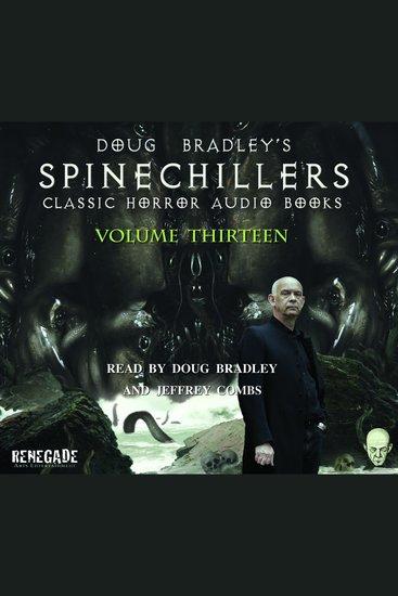 Doug Bradley's Spinechillers Volume Thirteen - Classic Horror Short Stories - cover
