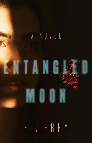 Entangled Moon - A Novel - cover