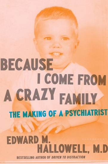 Because I Come from a Crazy Family - The Making of a Psychiatrist - cover