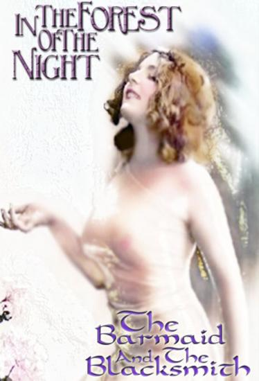 In The Forest of the Night & Barmaid & The Blacksmith - cover