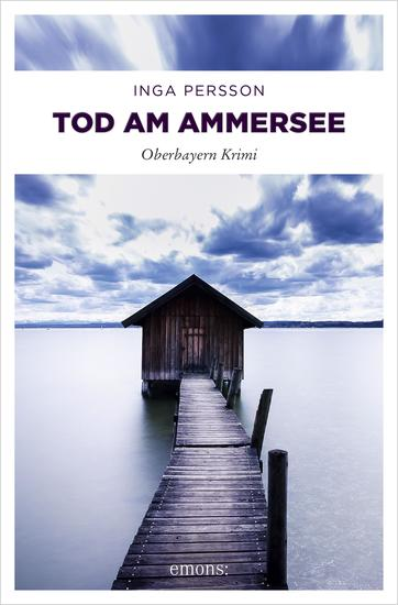 Tod am Ammersee - Oberbayern Krimi - cover