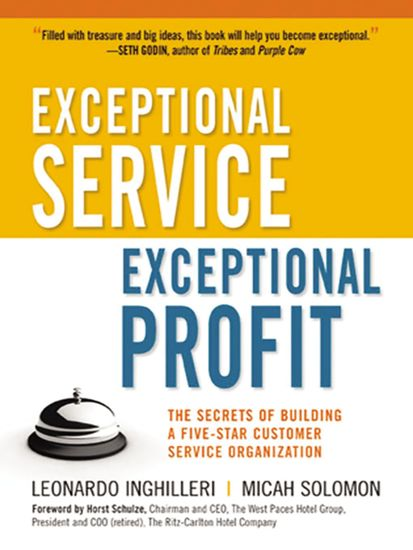 Exceptional Service Exceptional Profit - The Secrets of Building a Five-Star Customer Service Organization - cover